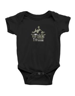 """ Life is simple... eat, sleep and play Curling "" Baby Bodysuit"
