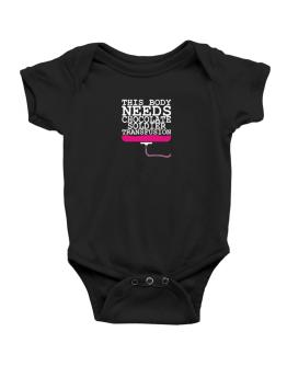 This Body Needs A Chocolate Soldier Transfusion Baby Bodysuit