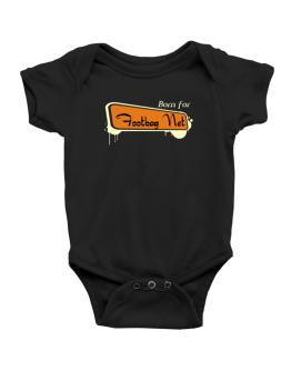 Born For Footbag Net Baby Bodysuit