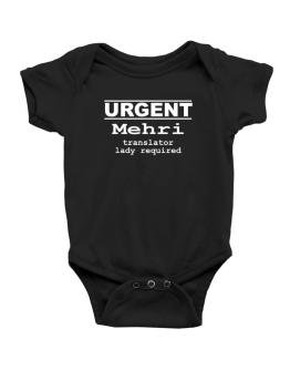 Urgent - Female Mehri Translator Required Baby Bodysuit