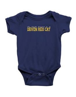 My Best Friend Is A Devon Rex Baby Bodysuit
