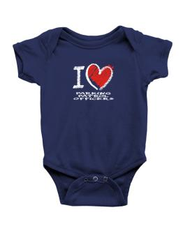 I love Parking Patrol Officers chalk style Baby Bodysuit