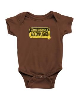 Dangerously Accomplished Baby Bodysuit