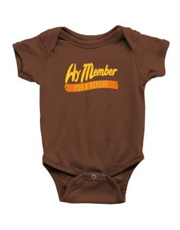 Hy Member For A Reason Baby Bodysuit
