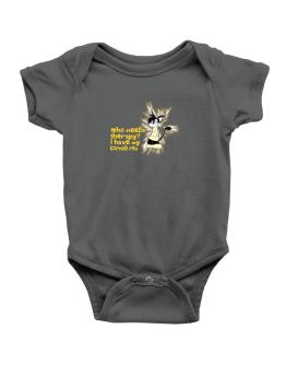Who Needs Therapy? I Have My Cornish Rex Baby Bodysuit