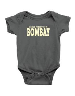 PROUD PARENT OF A Bombay Baby Bodysuit