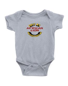 Only My African Lion Understands Me Baby Bodysuit