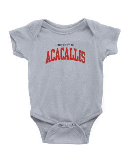Property Of Acacallis Baby Bodysuit