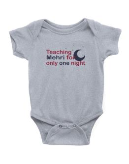Teaching Mehri For Only One Night Baby Bodysuit