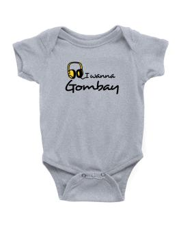 I Wanna Gombay - Headphones Baby Bodysuit