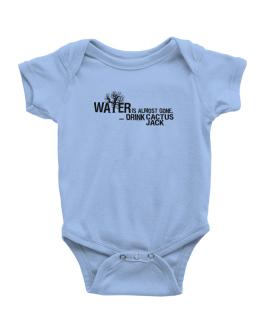 Water Is Almost Gone .. Drink Cactus Jack Baby Bodysuit