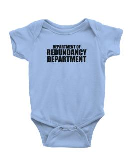 Department Of Redundancy Department Baby Bodysuit