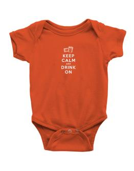 Keep calm and drink on Baby Bodysuit