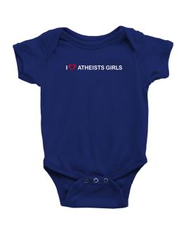 I love Atheists Girls Baby Bodysuit