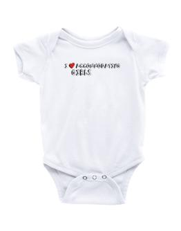 I Love Accommodating Girls Baby Bodysuit