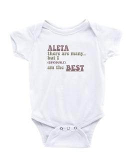 Aleta There Are Many... But I (obviously!) Am The Best Baby Bodysuit