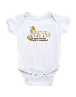 Relax, I Am An Ancient Semitic Religions Interested Baby Bodysuit
