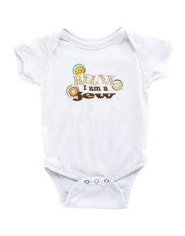 Relax, I Am A Jew Baby Bodysuit