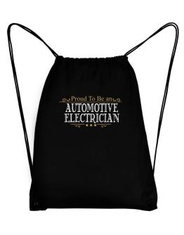 Proud To Be An Automotive Electrician Sport Bag