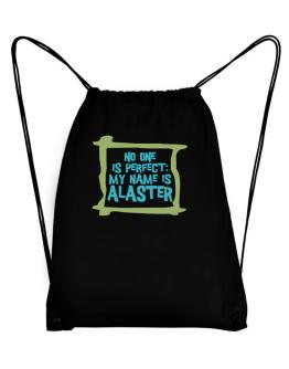 No One Is Perfect: My Name Is Alaster Sport Bag