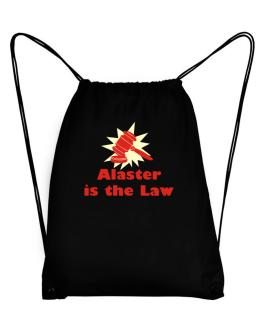 Alaster Is The Law Sport Bag