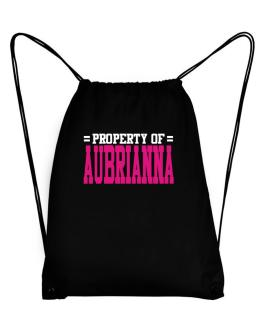 Property Of Aubrianna Sport Bag