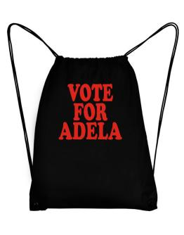 Vote For Adela Sport Bag