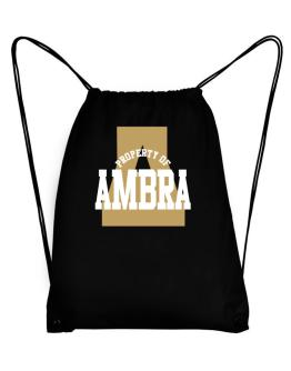 Property Of Ambra Sport Bag