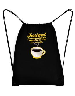 Instant Automotive Electrician, just add coffee Sport Bag