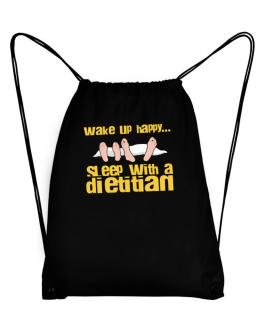 wake up happy .. sleep with a Dietitian Sport Bag
