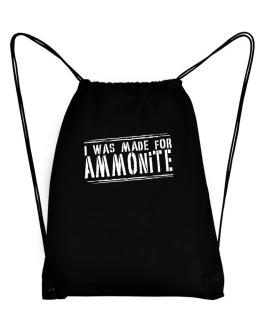 I Was Made For Ammonite Sport Bag