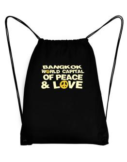 Bangkok World Capital Of Peace And Love Sport Bag