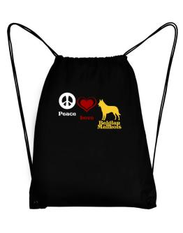 Peace, Love, Belgian Malinois Sport Bag