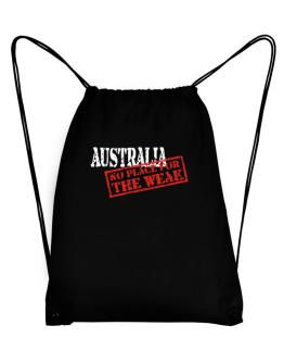 Australia No Place For The Weak Sport Bag