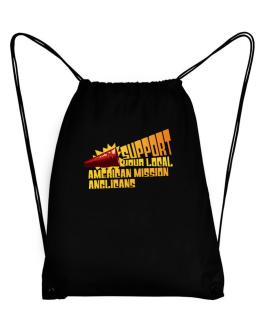 Support Your Local American Mission Anglicans Sport Bag