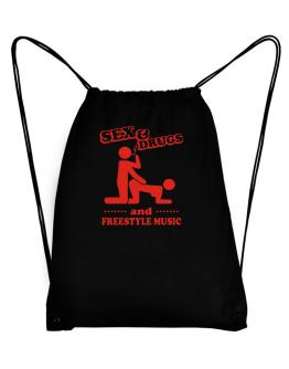 Sex & Drugs And Freestyle Music Sport Bag
