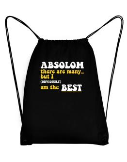 Absolom There Are Many... But I (obviously) Am The Best Sport Bag