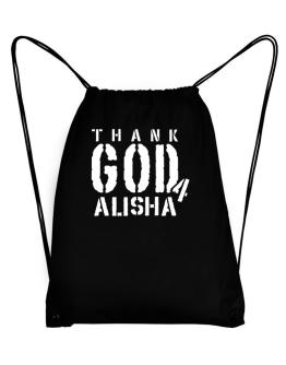 """  THANK GOD FOR Alisha "" Sport Bag"