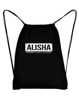 """ Alisha - The woman. The myth. The legend. "" Sport Bag"