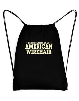 PROUD PARENT OF A American Wirehair Sport Bag