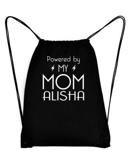 Powered by my mom Alisha Sport Bag