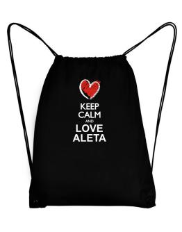 Keep calm and love Aleta chalk style Sport Bag