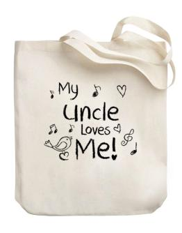 My Auncle loves me Canvas Tote Bag