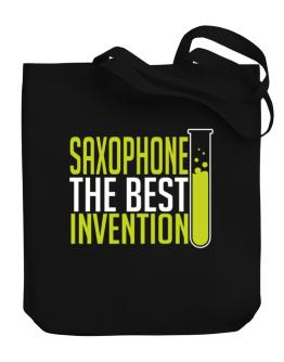 Saxophone The Best Invention Canvas Tote Bag