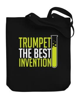 Trumpet The Best Invention Canvas Tote Bag