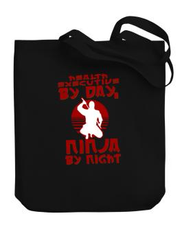 Health Executive By Day, Ninja By Night Canvas Tote Bag