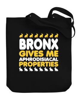 Bronx Gives Me Aphrodisiacal Properties Canvas Tote Bag