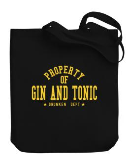 Property Of Gin And Tonic - Drunken Department Canvas Tote Bag