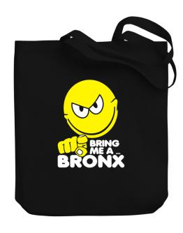 Bring Me A ... Bronx Canvas Tote Bag