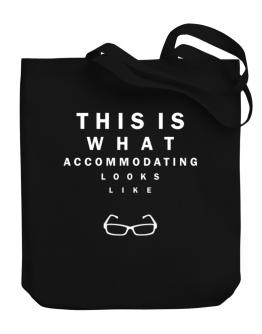This Is What Accommodating Looks Like Canvas Tote Bag
